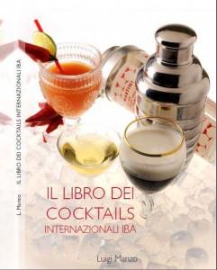 Il Libro dei cocktail IBA con le ricette e le foto originali
